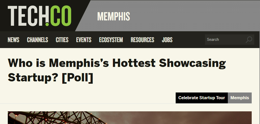 Who is Memphis's Hottest Showcasing Startup? [Poll]